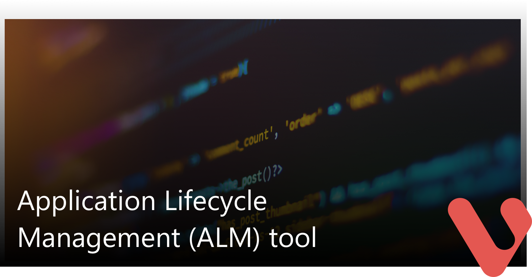 Application Lifecycle management tool